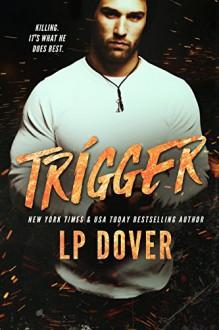 Trigger: A Circle of Justice Novel - Crimson Tide Editorial, Mae I Design, L.P. Dover