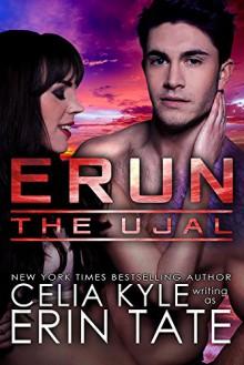 Erun (Scifi Alien Romance) (The Ujal Book 4) - Celia Kyle,Erin Tate