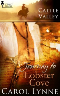 Journey to Lobster Cove - Carol Lynne