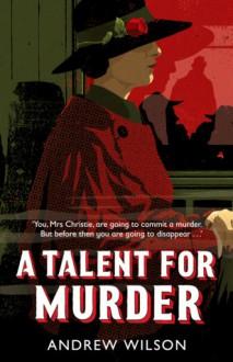 A Talent for Murder - Wilson