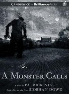 A Monster Calls - Patrick Ness, Siobhan Dowd, Jason Isaacs