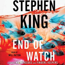 End of Watch: A Novel - Stephen King,Simon & Schuster Audio,Will Patton