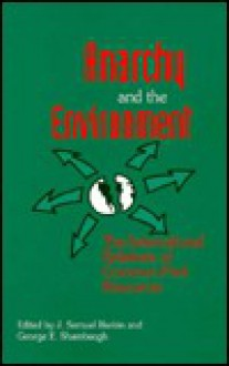 Anarchy and the Environment - J. Samuel Barkin