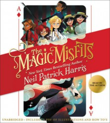 The Magic Misfits - Lissy Marlin,Neil Patrick Harris,Author