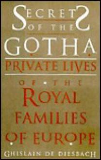 Secrets of the Gotha - G.De Diesbach