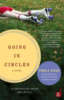 Going in Circles (Pocket Readers Guide) - Pamela Ribon