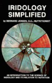Iridology Simplified - Bernard Jensen
