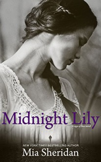 Midnight Lily - Mia Sheridan