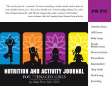 Nutrition and Activity Journal for Teenaged Girls - Betty Kern, Betty Kern