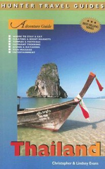 Adventure Guide to Thailand - Christopher Evans, Lindsey Evans