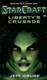 Liberty's Crusade - Jeff Grubb