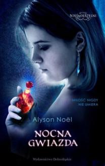 Nocna gwiazda - Alyson Noel