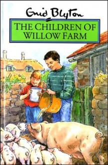 Children of Willow Farm Hb (Rewards) - Enid Blyton