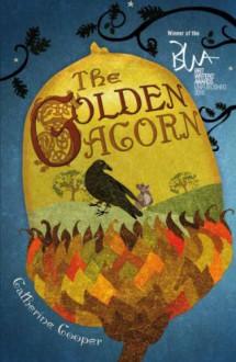 The Golden Acorn - Catherine Cooper