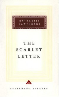 The Scarlet Letter (Everyman's Library Classics #125) - Nathaniel Hawthorne
