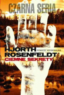 Ciemne sekrety - Hjorth Michael, Rosenfeld Hans