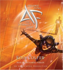 Artemis Fowl: The Eternity Code - Eoin Colfer, Nathaniel Parker