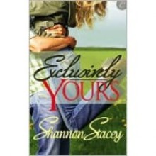 Exclusively Yours - Shannon Stacey