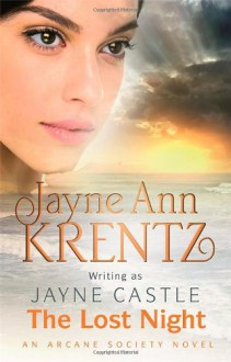 The Lost Night (Rainshadow, #1) - Jayne Castle, Jayne Ann Krentz