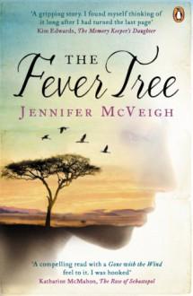 The Fever Tree - Jennifer McVeigh
