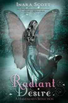 Radiant Desire - Inara Scott
