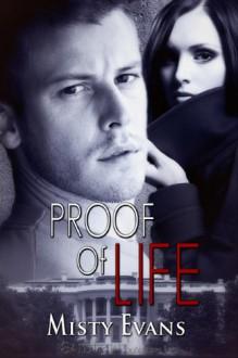 Proof of Life (Super Agent) - Misty Evans