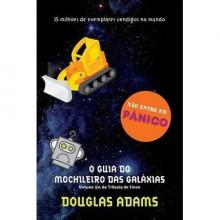 O Guia do Mochileiro das Galáxias (The Hitchhiker's Guide to the Galaxy, #1) - Douglas Adams, Carlos Irineu da Costa, Paulo Fernando Britto