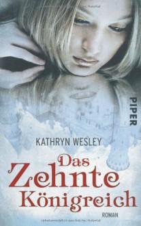 Das Zehnte Königreich - Frauke Meier,Kathryn Wesley