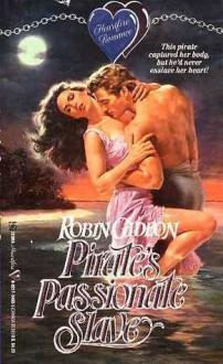 Pirate's Passionate Slave - Robin Gideon