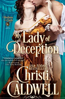 My Lady of Deception (Brethren of the Lords Book 1) - Christi Caldwell