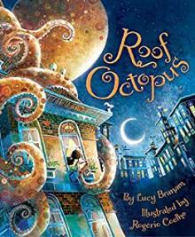 Roof Octopus - Rogério Coelho,Lucy Branam