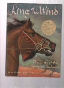 King Of The Wind - The Story Of Godolphin Arabian - Marguerite Henry