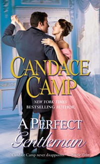 A Perfect Gentleman: A Novel - Candace Camp