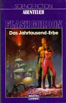 Flash Gordon: Das Jahrtausend-Erbe - David Hagberg