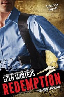 Redemption (Diversion Book 5) - Eden Winters
