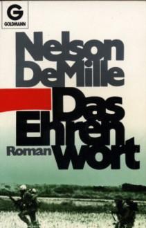 Das Ehrenwort Roman - Nelson DeMille, Hartmut Zahn