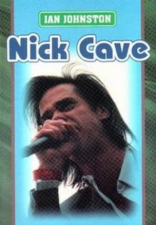 Nick Cave - Ian Johnston