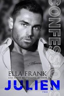Julien - Ella Frank