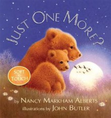 Just One More? - Nancy Markham Alberts, John Butler