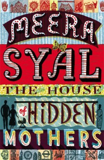 The House of Hidden Mothers - Meera Syal