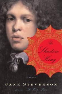 The Shadow King - Jane Stevenson