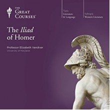 The Iliad of Homer - Elizabeth Vandiver