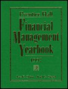 Prentice Hall Financial Management Yearbook 1997 - Joel G. Siegel