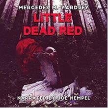Little Dead Red - Mercedes M. Yardley, Joe Hempel
