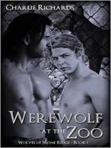 Werewolf at the Zoo - Charlie Richards