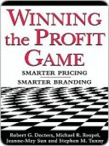 Winning the Profit Game - Robert Docters, Jeanne-Mey Sun, Michael Reopel, Stephen Tanny