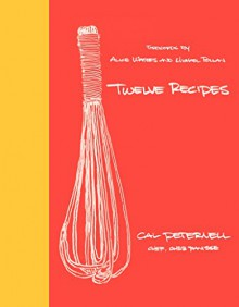 Twelve Recipes - Cal Peternell