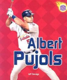 Albert Pujols - Jeff Savage