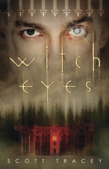 Witch Eyes - Scott Tracey
