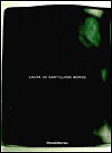 Laura de Santillana Works - Janet Koplos, Tina Oldknow, Attilia Dorigato